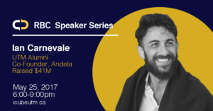 Ian Carnevale - RBC Innovation & Entrepreneurship Speaker Series - b2