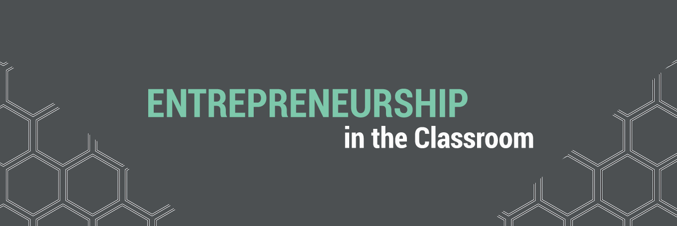 Entrepreneurship in the Classroom