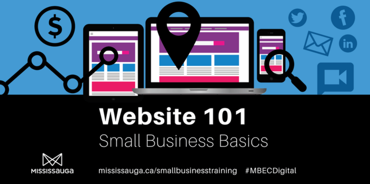 Website 101, Small Business Basics @ Central Public Library (Noel Ryan Auditorium) | Mississauga | Ontario | Canada