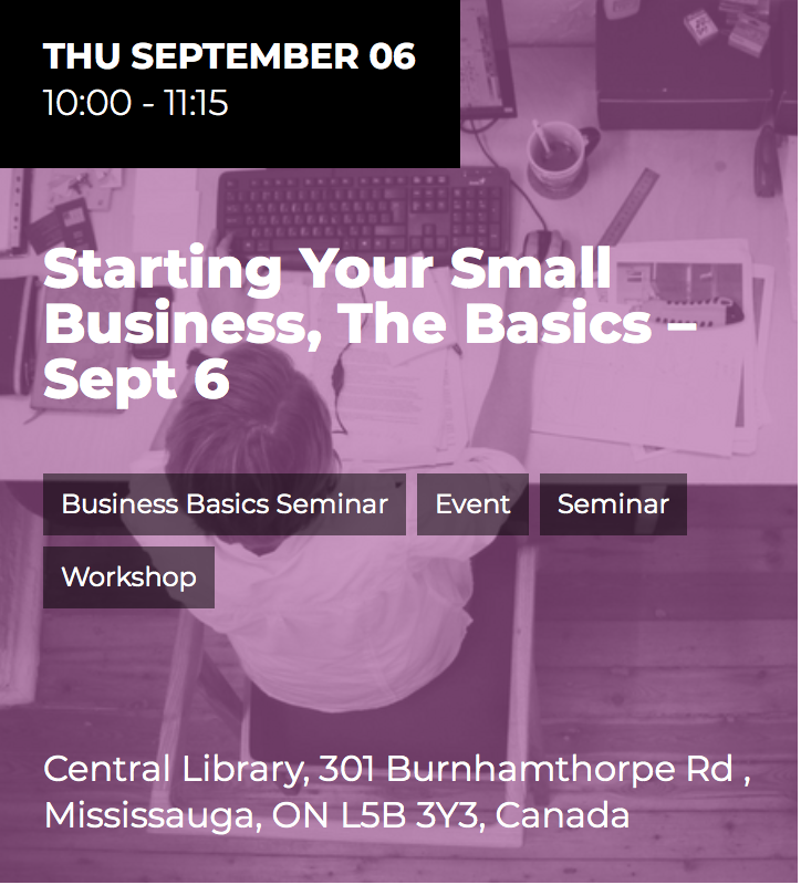 Starting Your Small Business: The Basics @ Library Board Room, Mississauga Central Library | Mississauga | Ontario | Canada
