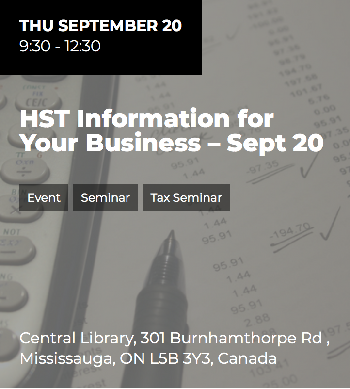 HST Information for Your Business @ Central Public Library  | Mississauga | Ontario | Canada