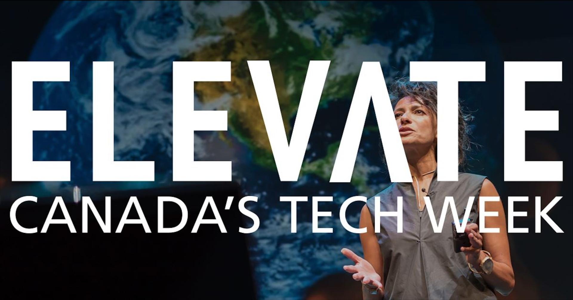 Elevate Tech Fest 2018 @ Toronto, Canada