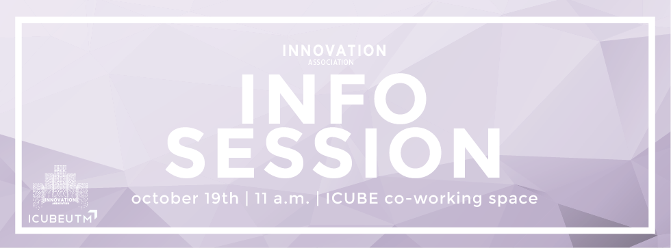 Innovation Association / SXL Information Session 2 @ ICUBE Co-Working Space