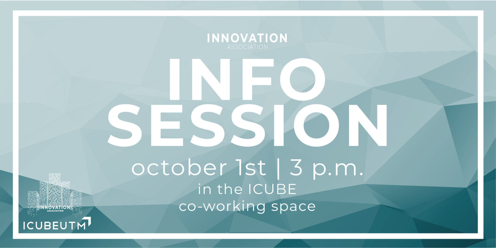 Innovation Association / SXL Information Session @ ICUBE Co-Working Space
