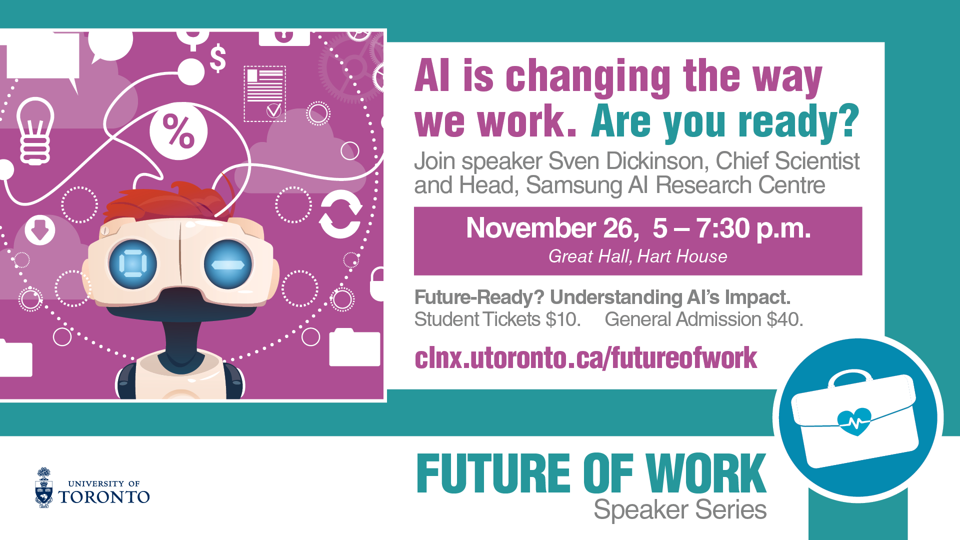 Future-Ready? Understanding AI's Impact @ Great Hall, Hart House | Toronto | Ontario | Canada