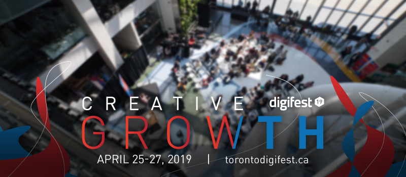 Digifest 2019 - Design, Technology & Startup Conference @ Corus Quay, Main Atrium