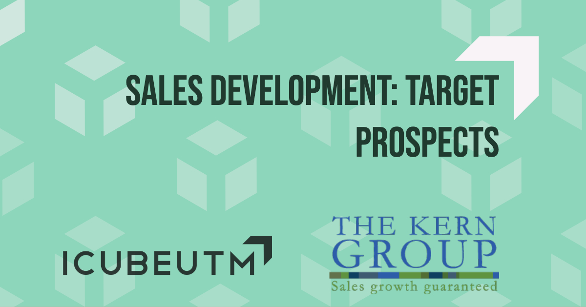 Sales Development: Target Prospects @ ICUBE - Innovation Complex
