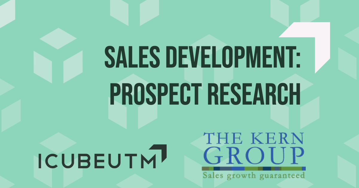 Sales Development: Prospect Research @ ICUBE - Innovation Complex